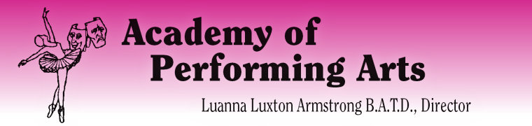 Academy of Performing Arts, Luanna Luxton Armstrong B.A.T.D., Director
